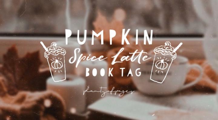 Pumpkin Spice Latte Book Tag ☕️🍂 it's fally'all!