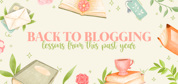 Back to Blogging | Lessons from this PastYear